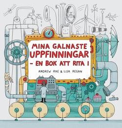 Mina galnaste uppfinningar  : en bok att rita i