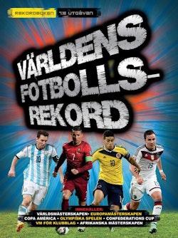 Världens Fotbollsrekord 2016