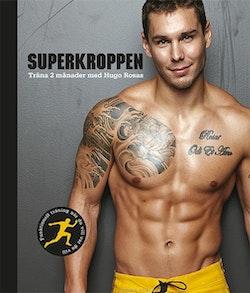 Superkroppen - Träna 2 månader med Hugo Rosas