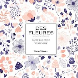 Des Fleures. Paper pad book : for all kinds of artwork