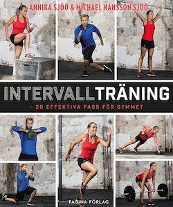 Intervallträning : 20 effektiva pass för gymmet