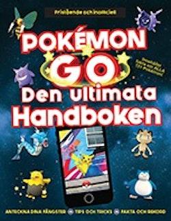Pokémon GO : Den ultimata handboken