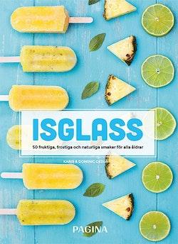 Isglass : 50 fruktiga, frostiga och naturliga smaker för alla åldrar