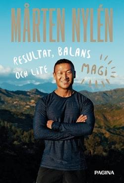 Mårten Nylén : resultat, balans och lite magi