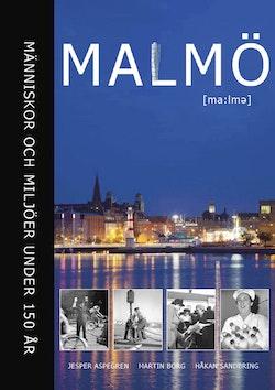 Malmö : människor och miljöer under 150 år