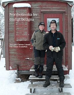 Norrbottniska liv ensligt belägna