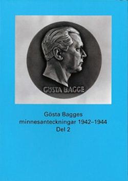 Gösta Bagges minnesanteckningar. Del 2, 1942-1944