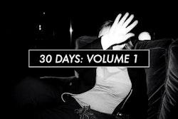 30 days: volume 1