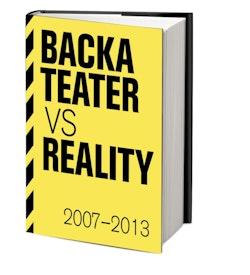 Backa teater vs reality 2007-2013