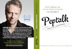 Peptalk : din termos i gryningen - ett urval av Olof Röhlanders Veckobrev.
