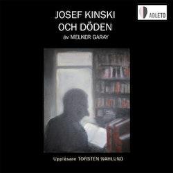 Josef Kinski och döden