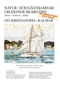 Natur- och gästhamnar i Blekinge : natur-historia-kultur / Gö-Kristianopel-Kalmar
