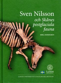 Sven Nilsson och Skånes postglaciala fauna