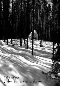 I den djupa svarta skogen