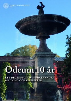 Odeum 10 år : ett decennium av musicerande, bildning och konsterter