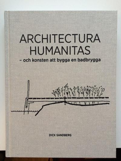 Architectura Humanitas : och konsten att bygga en badbrygga