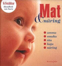 Handbok om barn 1: Mat & Näring