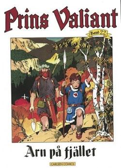 Prins Valiant. Bd 22, Arn på fjället