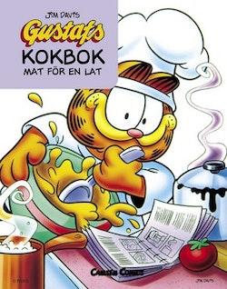 Gustafs kokbok: Mat för en lat