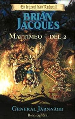Mattimeo. D. 2, General Järnnäbb