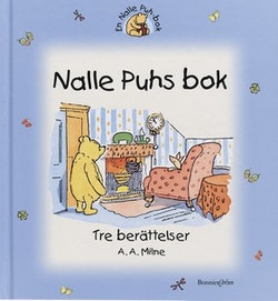 Nalle Puhs bok - tre berättelser