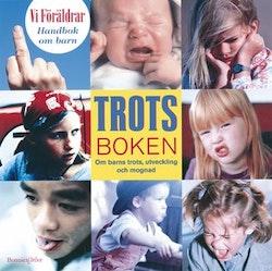 Handbok om barn 7: Trots & Mognad