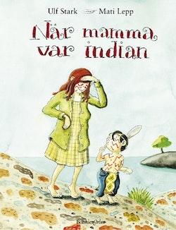 När mamma var indian