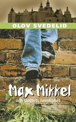 Max Mikkel och slottets hemlighet