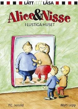 Alice och Nisse i Lustiga huset