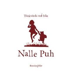 Tänkvärda ord från Nalle Puh