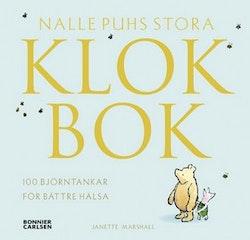 Nalle Puhs stora klokbok : 100 björntankar för bättre hälsa