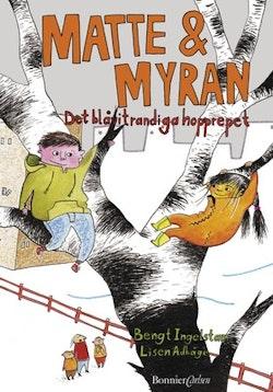 Matte & Myran : det blåvitrandiga hopprepet