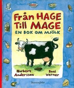 Från hage till mage - en bok om mjölk