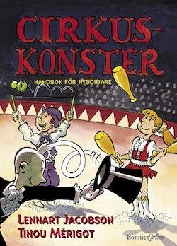 Cirkuskonster - Handbok för nybörjare
