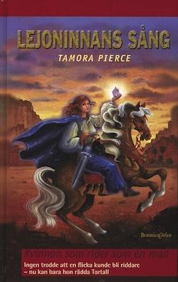 Lejoninnans sång 3: Kvinnan som rider som en man