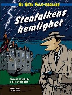Stenfalkens hemlighet : ett fall för Sten Falk