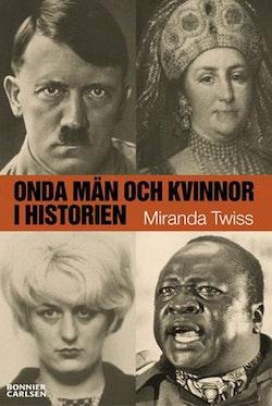 Onda män och kvinnor i historien