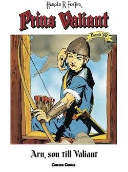Prins Valiant. Bd 30, Arn, son till Valiant