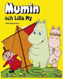 Mumin och Lilla My : samlingsvolym