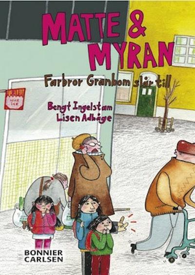Matte & Myran : farbror Granbom slår till