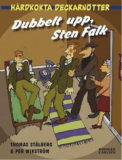 Dubbelt upp, Sten Falk