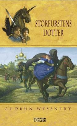 Storfurstens dotter : en riddarberättelse