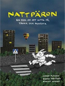 Nattpäron : en bok om att hitta på, tänka och berätta