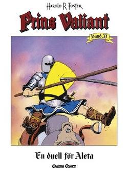Prins Valiant. Bd 31, En duell för Aleta
