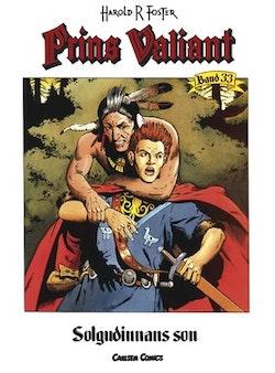 Prins Valiant. Bd 33, Solgudinnans son