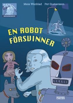 En robot försvinner