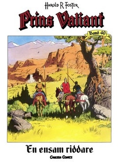 Prins Valiant. Bd.40, En ensam riddare