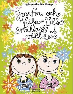 Josefin och Villa-Ulla : snällast i världen