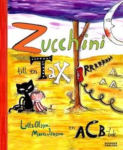 Zucchini till en tax : en acb-bok