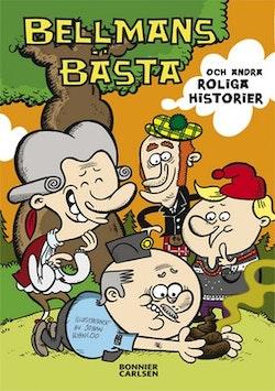 Bellmans bästa och andra roliga historier